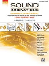 Picture of Sound Innovations for Concert Band: Ensemble Development for Young Concert Band Conductor