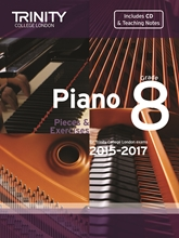 Picture of Trinity Piano Exam Pieces & Exercises 2015-17 Grade 8 Bk/Cd